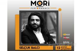 Mori Performance'ta 12 Eylül'de Selçuk Balcı Konser Bileti
