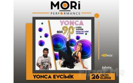 Mori Performance'da 26 Ekim'de Yonca Evcimik 90`lar Konser Bileti