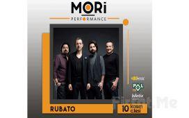 Mori Performance'ta 10 Kasım'da Rubato Konser Bileti
