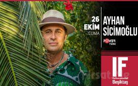 IF Performance Beşiktaş'ta 26 Ekim'de Ayhan Sicimoğlu Konser Bileti