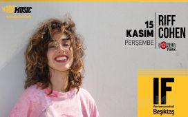 IF Performance Beşiktaş'ta 15 Kasım'da 'Riff Cohen' Konser Bileti