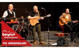 Beyrut Performance Kartal Sahne'de 7 Haziran'da 'Yol Arkadaşları' Konser Bileti