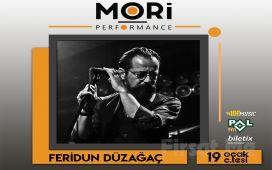 Mori Performance'da 19 Ocak'ta Feridun Düzağaç Konser Bileti
