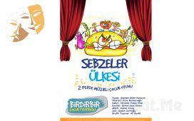 Çocuklarınız için 'Sebzeler Ülkesi' Tiyatro Oyun Bilet