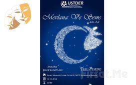 İlahi Aşkı Anlatan Muhteşem Bir Yapıt 'Mevlana ve Şems: İlahi Aşk' Tiyatro Bileti