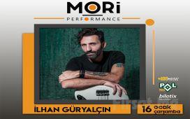 Mori Performance'ta 16 Ocak'ta İlhan Güryalçın Konser Bileti