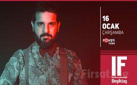 IF Performance Beşiktaş'ta 16 Ocak'ta 'Salih Dinçel' Konser Bileti
