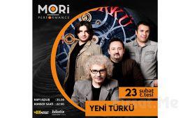 Mori Performance'ta 23 Şubat'ta Yeni Türkü Konser Bileti
