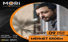 Mori Performance'ta 9 Şubat'ta Mehmet Erdem Konser Bileti