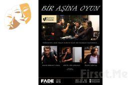 Hayatın Trajedisine Eğlenceli Bakış 'Bir Aşina Oyun' Tiyatro Bileti
