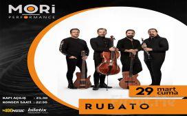Mori Performance'ta 29 Mart'ta Rubato Konser Bileti