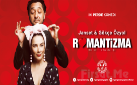 Janset ve Gökçe Özyol Performansı ile 'Romantizma' Tiyatro Oyun Bileti