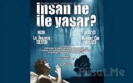 Tolstoy'un Ünlü Eseri 'İnsan Ne ile Yaşar' Tiyatro Oyunu Bileti