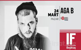 IF Performance Beşiktaş'ta 24 Mart'ta 'Aga B' Konser Bileti