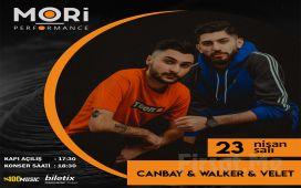 Mori Performance'ta 23 Nisan'da 'Canbay & Wolker & Velet' konser Bileti