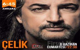Ankara 6:45 KK Sahne'de 'Çelik' Konseri Bileti