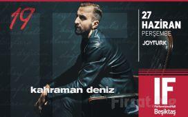 IF Performance Hall Beşiktaş'ta 27 Haziran'da Kahraman Deniz Konser Bileti
