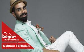 Beyrut Performance Kartal Sahne'de 3 Ağustos'ta Gökhan Türkmen Konser Bileti