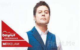 Beyrut Performance Kartal Sahne'de 6 Aralık'ta 'Mirkelam' Konser Bileti