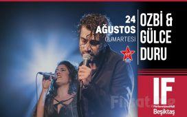 IF Performance Hall Beşiktaş'ta 24 Ağustos'ta Ozbi & Gülce Duru Konser Bileti