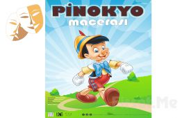 Dünya Çocuk Edebiyatının Başyapıtlarından Pinokyo Macerası Müzikli Çocuk Tiyatro Oyun Bileti