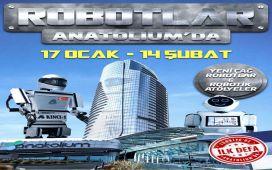 Anatolium Marmara'da Yeni Çağ Robotlar ve Robotik Atölyelerin Olacağı 'Robotlar Anatolium'da' Giriş Bileti