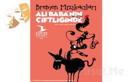 Çocuklarınız için 'Bremen Mızıkacıları Ali Baba'nın Çiftliğinde' Tiyatro Oyunu Bileti