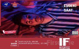 IF Performance Hall Beşiktaş'ta 2 Ekim'de 'Evdeki Saat' Konser Bileti