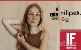 IF Performance Beşiktaş'ta 9 Ekim'de 'Nilipek' Konser Bileti
