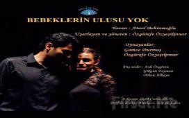 Ataol Behramoğlu'nun Kitabından Esinlenen 'Bebeklerin Ulusu Yok' Tiyatro Oyunu Bileti