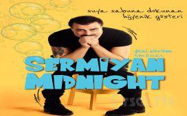 Sermiyan Midyat'ın Yeni Gösterisi 'Sermiyan Midnight Yeni Sürüm S.M.2021' Tek Kişilik Gösteri Biletleri