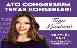 Ankara Ato Congresium Teras'ta 28 Eylül'de 'Tuğçe Kandemir' Konser Bileti