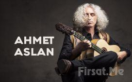 Anadolu Müziğinin Ünlü Sanatçısı 'Ahmet Aslan' Konser Bileti