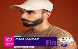 Hayal Kahvesi Emaar Square'da 'Can Kazaz' Konser Bileti